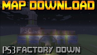 Minecraft PS3: Factory Down Map Download